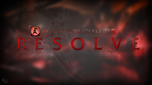 Way of the Wanderer: Resolve by Xael-Design
