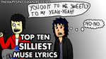 Top 10 Silliest Muse Lyrics by The-Happy-Spaceman