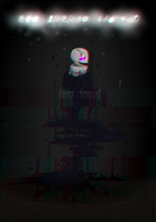 But Nobody Came by Gaster-Story