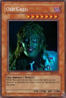 Old Greg Yugioh Card by wildwaffle