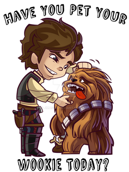 Have You Pet Your Wookie Today? by jmascia