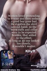 Bro quote - Khyff and clothes by kayelleallen