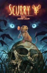 Scurry Book 1 Cover (Kickstarter is up!) by BMacSmith