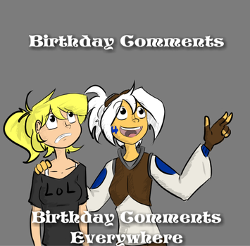 Birthday Comments by AntiImage