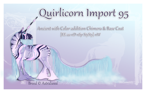 Quirlicorn Import 95 - Auction by Astralseed