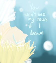 Cant see my Tears by girlyanimegal