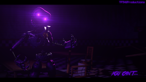 You Can't... (Nightmare Purple Guy) by TF541Productions