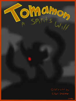 Tomamon A Spirits Will chapter cover by RikoriStorm