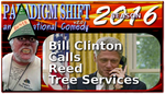 PSEC 2016 Bill Clinton Calls Reed Tree Service by GeneralTate