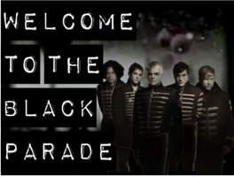Welcome To The Black Parade by WeAreTheDream