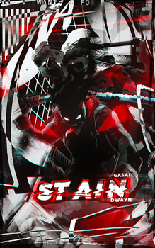 [Collab] - STAIN with Dwayn by GasaiAkeno