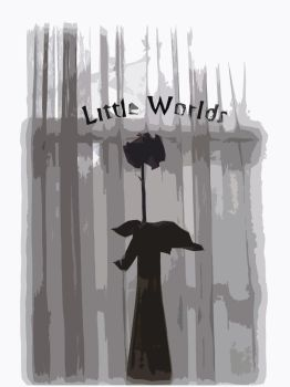 Little Worlds Cover - Rose by TheRealMacabre