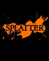 Splatter by FiroTechnics
