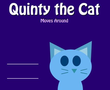 Quinty the Cat Moves Around by RyanSilberman