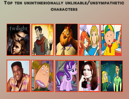 My Top 10 Unintentionally Unlikable Characters by PurfectPrincessGirl