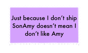 Anti-Sonamy shipping doesn't make me an Amy hater by TheBlackNova