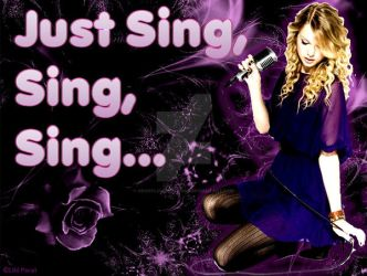 Just Sing, Sing, Sing... by NeonFlowerDesigns
