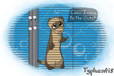 Can I'z come outz? by Typhantis