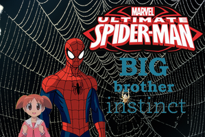 Ultimate Spider-man Big Brother Instinct by imyouknowwho