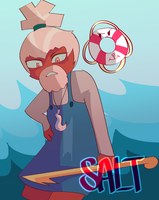 LETS GET SALTY by pechhi