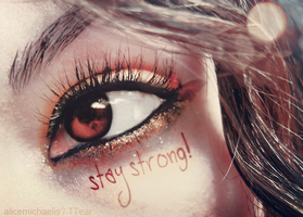 Stay Strong by AliceMichaelis