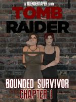 Tomb Raider: Bounded Survivor Chapter 1 Cover by TheBlenderTaper