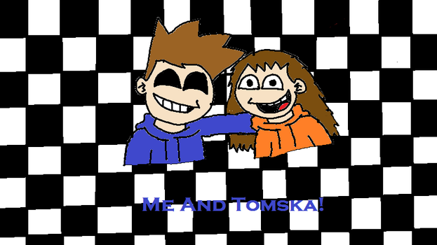 Me and Tomska by EddsworldMegaFan