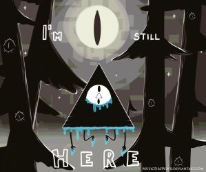 I'm still HERE by MusicFireWind