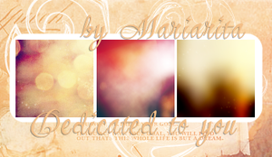 Dedicated to you by mariarita4you