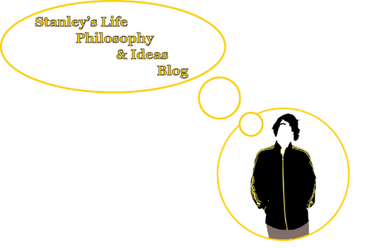 Stanley's Life Philosophy and Ideas Blog by kasigawa