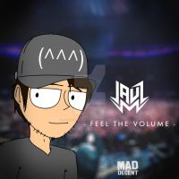 Jauz - Feel The Volume by joshuacarlbaradas
