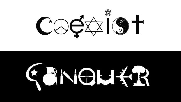 COEXIST or CONQUER by samuelkowal906