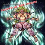 Broly Tyrant LEGEND OF THE INSANE CD album by marvelmania