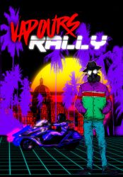 Vapours Wave Rally Poster by nicktheartisticfreak
