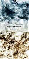 Keep Dreaming Ultimate Edition by ThaSprout
