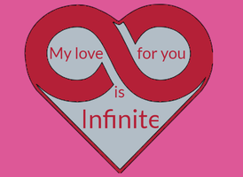 My Love is Infinite. by Soundstriker