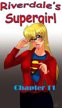 Riverdale's Supergirl Year 2 - Chapter 11 by Archie-Fan