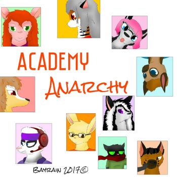 Academy Anarchy of 2017 by Bayrain