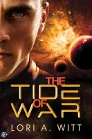 The Tide of War by LCChase