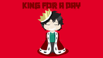 King for a day by MetalAndLollipops