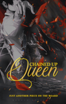 chained up queen wattpad by eungyu