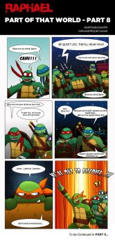Raphael - Part of That World PART 8 by TurboTails06