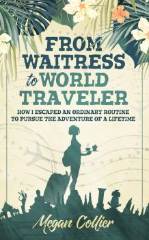 Book Cover Design: From Waitress to World Traveler by ebooklaunch