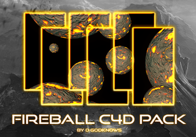 Fireball C4D Pack By D-GodKnows by D-GodKnows