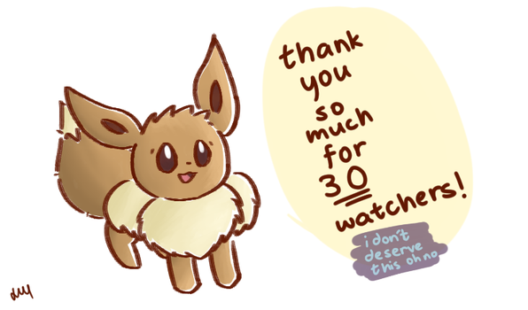 Thank you so much for 30 watchers! by Lineon-RL