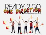 Ready 2 Go - One Direction by LifeditonsORIGINAL