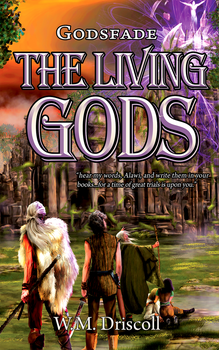 The Living Gods by Will7744