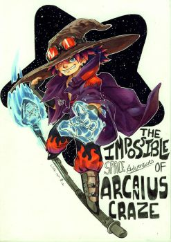 The Impossible adventures of Arcanius Craze by Lilak-rain