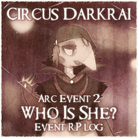 CD Arc Event 2: Who Is She? (RP log) by Derekari