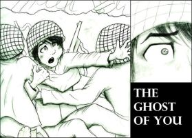 The Ghost of You by getrevenge1124